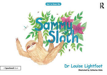 Sammy Sloth Get to Know Me: Anxiety book cover