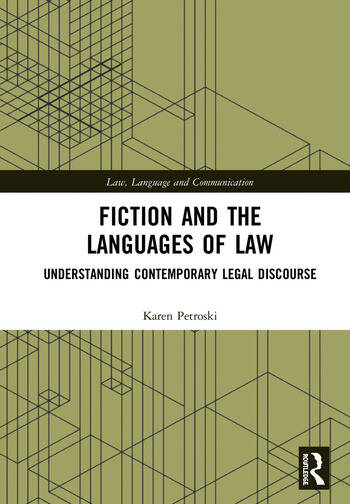 Fiction and the Languages of Law Understanding Contemporary Legal Discourse book cover