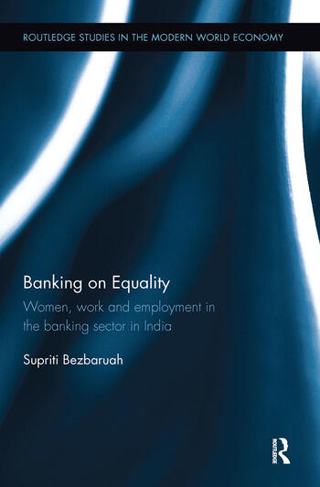 Banking on Equality Women, work and employment in the banking sector in India book cover