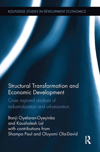 Structural Transformation and Economic Development Cross regional analysis of industrialization and urbanization book cover