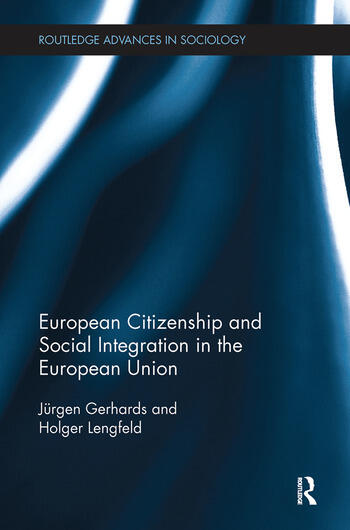 European Citizenship and Social Integration in the European Union book cover