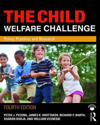 The Child Welfare Challenge Policy, Practice, and Research book cover
