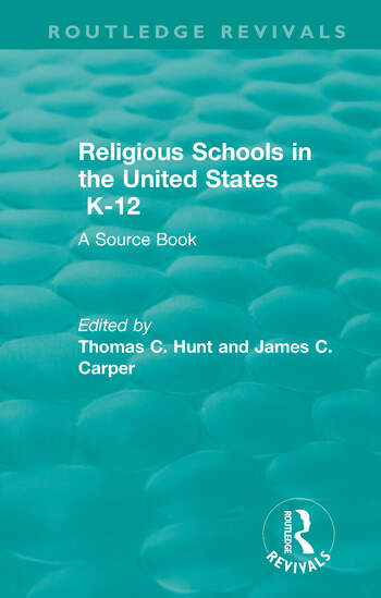Religious Schools in the United States K-12 (1993) A Source Book book cover
