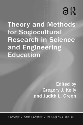 Theory and Methods for Sociocultural Research in Science and Engineering Education book cover