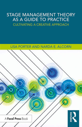 Stage Management Theory as a Guide to Practice Cultivating a Creative Approach book cover