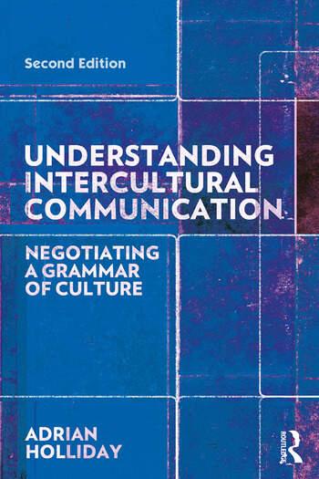 Understanding Intercultural Communication Negotiating a Grammar of Culture book cover