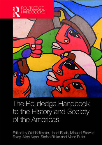 The Routledge Handbook to the History and Society of the Americas book cover