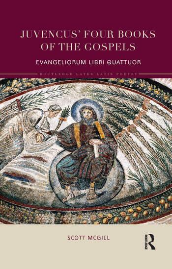 Juvencus' Four Books of the Gospels Evangeliorum Libri Quattuor book cover