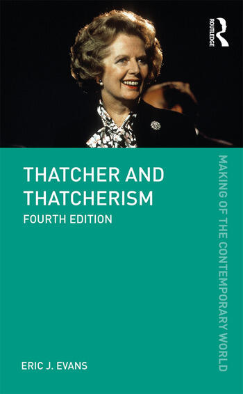 Thatcher and Thatcherism book cover