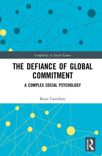 The Defiance of Global Commitment A Complex Social Psychology book cover