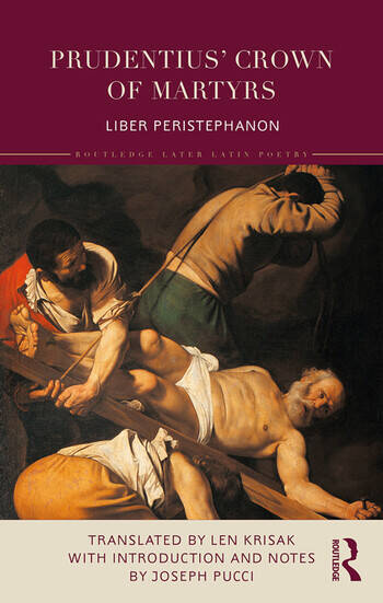 Prudentius' Crown of Martyrs Liber Peristephanon book cover