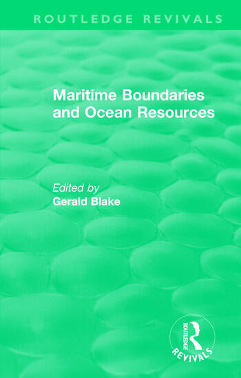 Routledge Revivals: Maritime Boundaries and Ocean Resources (1987) book cover