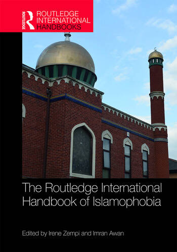 The Routledge International Handbook of Islamophobia book cover