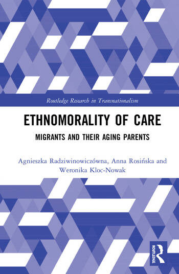 Ethnomorality of Care Migrants and their Aging Parents book cover