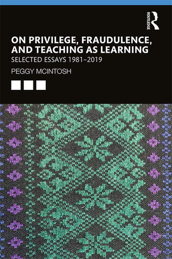 On Privilege, Fraudulence, and Teaching As Learning Selected Essays 1981--2019 book cover