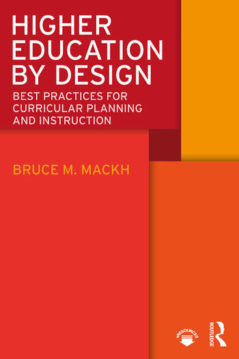 Higher Education by Design Best Practices for Curricular Planning and Instruction book cover