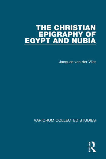 The Christian Epigraphy of Egypt and Nubia book cover
