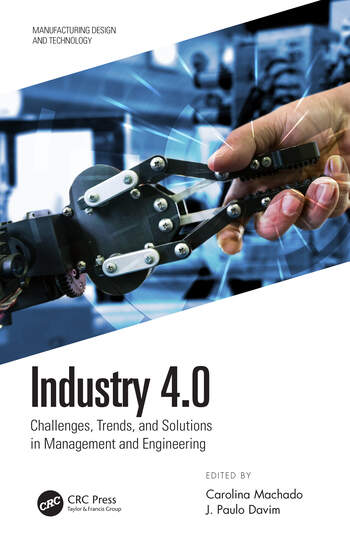 Industry 4.0 Challenges, Trends, and Solutions in Management and Engineering book cover