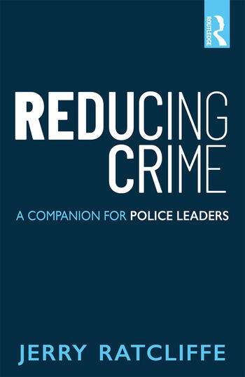 Reducing Crime A Companion for Police Leaders book cover