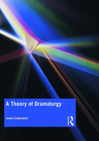 A Theory of Dramaturgy book cover