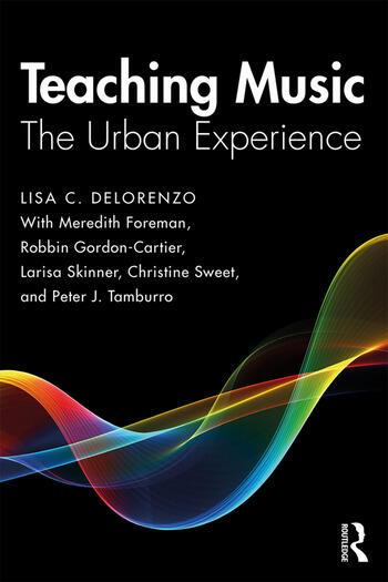 Teaching Music The Urban Experience book cover