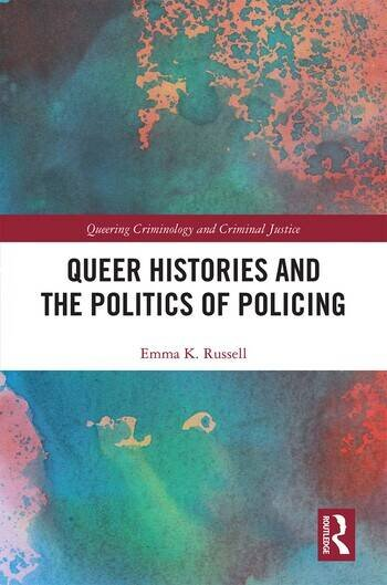 Queer Histories and the Politics of Policing book cover