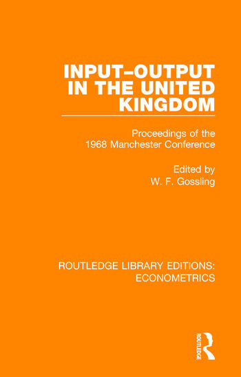 Input-Output in the United Kingdom Proceedings of the 1968 Manchester Conference book cover