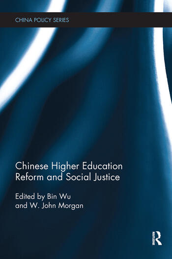 Chinese Higher Education Reform and Social Justice book cover