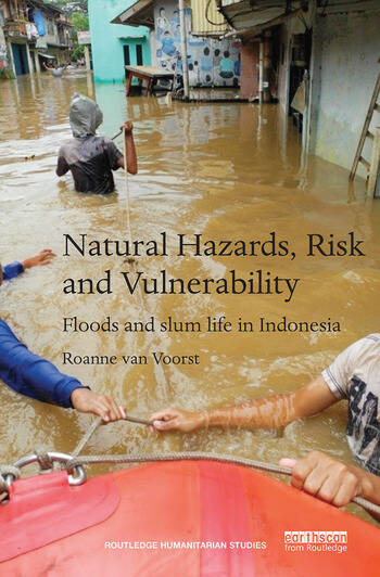 Natural Hazards, Risk and Vulnerability Floods and slum life in Indonesia book cover