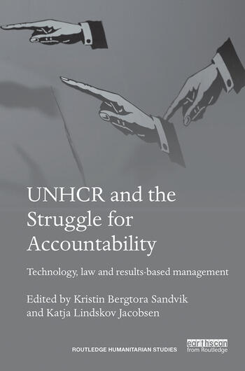 UNHCR and the Struggle for Accountability Technology, law and results-based management book cover