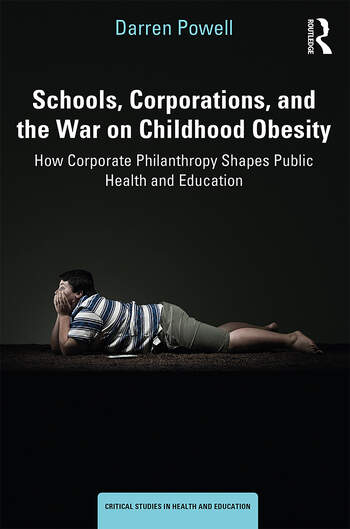 Schools, Corporations, and the War on Childhood Obesity How Corporate Philanthropy Shapes Public Health and Education book cover