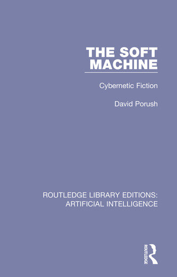 The Soft Machine Cybernetic Fiction book cover