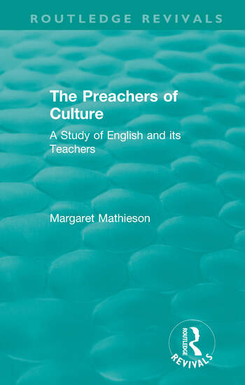 The Preachers of Culture (1975) A Study of English and its Teachers book cover