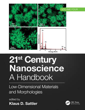 21st Century Nanoscience – A Handbook Low-Dimensional Materials and Morphologies (Volume Four) book cover
