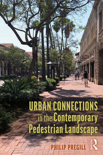 Urban Connections in the Contemporary Pedestrian Landscape book cover