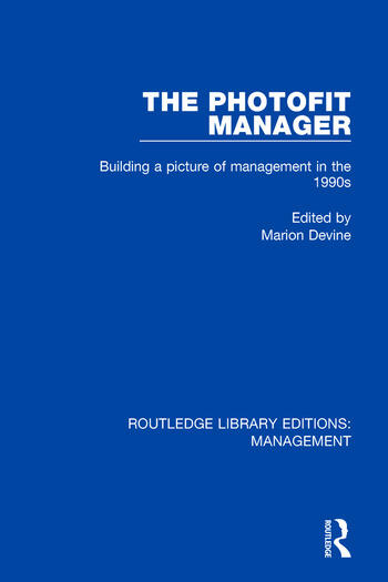 The Photofit Manager Building a Picture of Management in the 1990s book cover