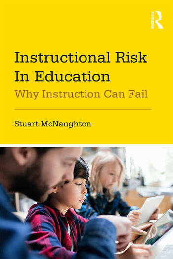 Instructional Risk in Education Why Instruction Can Fail book cover