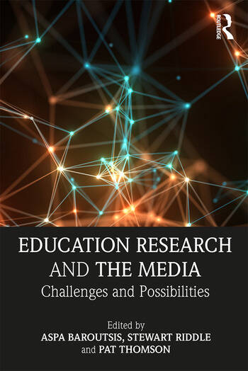 Education Research and the Media Challenges and Possibilities book cover