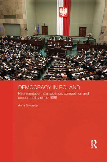 Democracy in Poland Representation, participation, competition and accountability since 1989 book cover