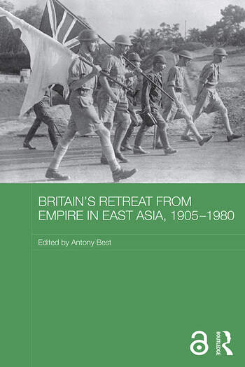 Britain's Retreat from Empire in East Asia, 1905-1980 book cover