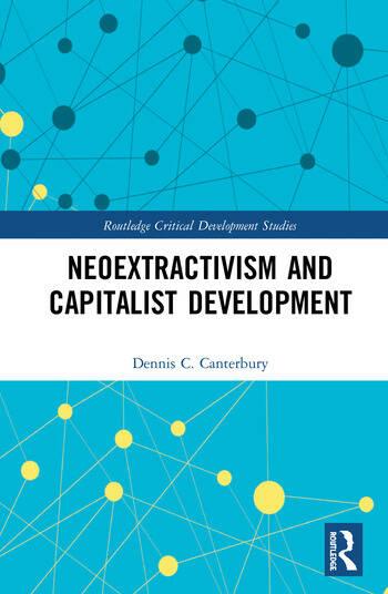 Neoextractivism and Capitalist Development book cover