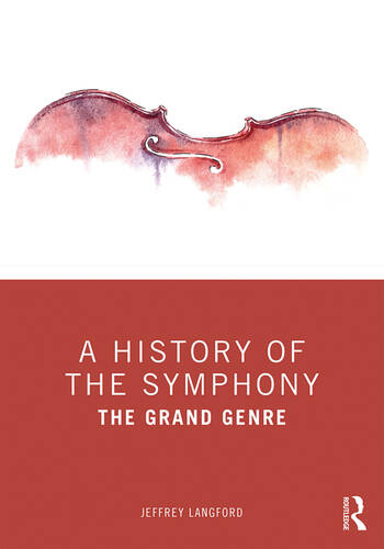 A History of the Symphony The Grand Genre book cover