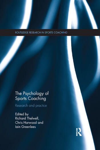 The Psychology of Sports Coaching Research and Practice book cover