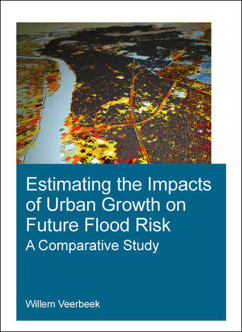 Estimating the Impacts of Urban Growth on Future Flood Risk A Comparative Study book cover