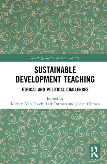 Sustainable Development Teaching Ethical and Political Challenges book cover