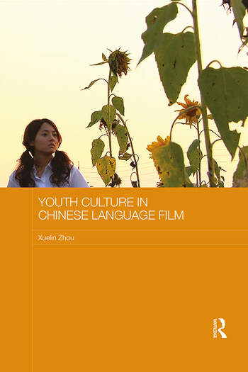 Youth Culture in Chinese Language Film book cover