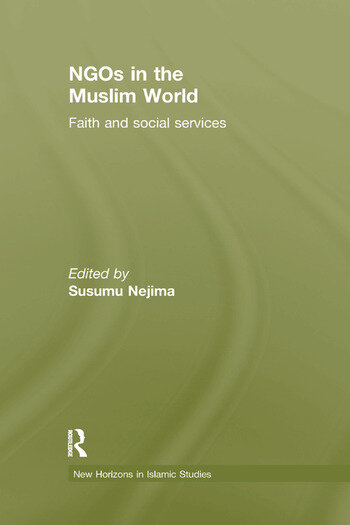 NGOs in the Muslim World Faith and Social Services book cover