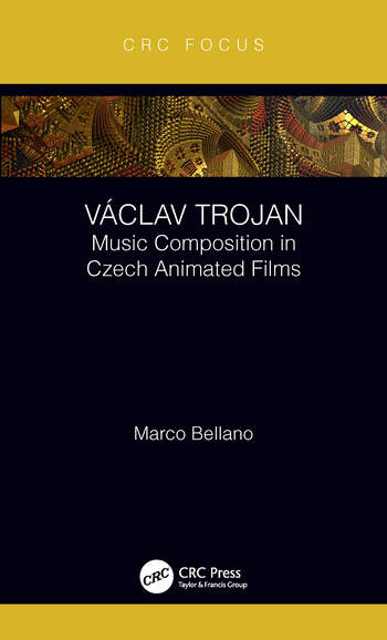 Václav Trojan Music Composition in Czech Animated Films book cover