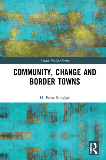 Community, Change and Border Towns book cover