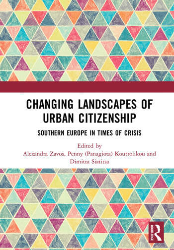 Changing Landscapes of Urban Citizenship Southern Europe in Times of Crisis book cover
